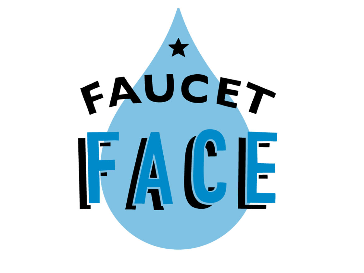 Introducing: Faucet Face - Captiv8 Promotions
