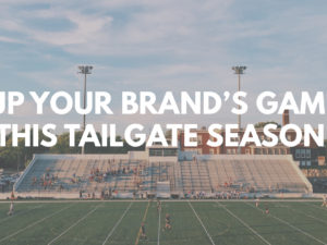 Tailgate Season is Coming – Get Ready for Kick-Off with these Top Promos!