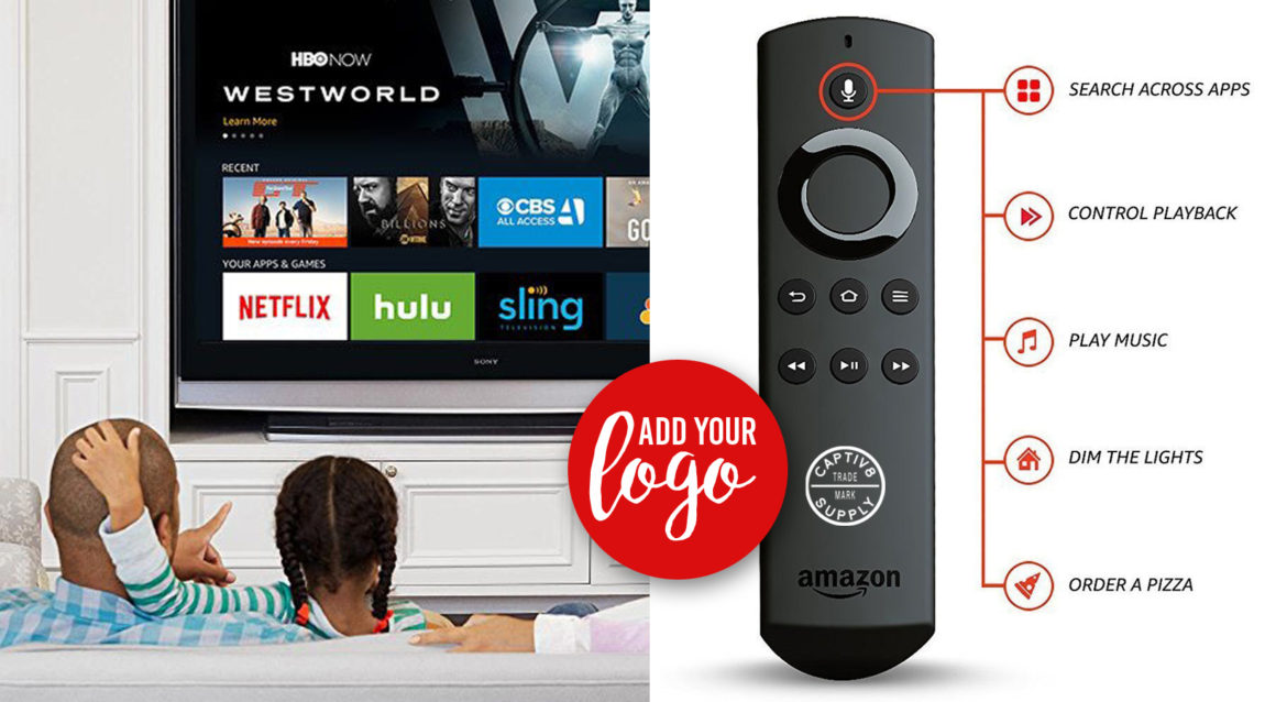 Add Your Logo to an Amazon Fire TV Stick! - Captiv8 Promotions